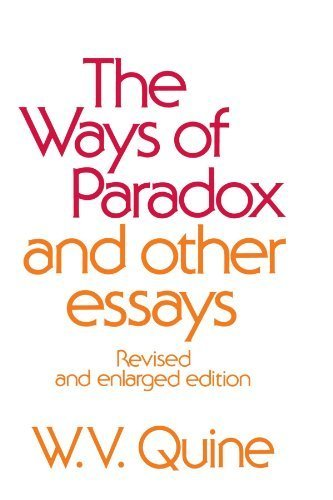 book The Ways of Paradox and Other Essays, Revised Edition Revised edition by Quine, W. V. (1976) Paperback