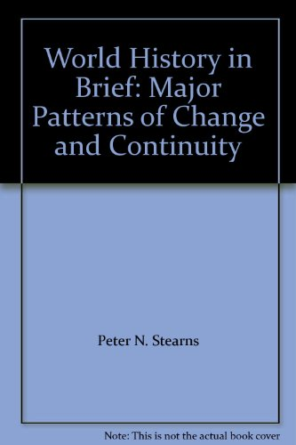 book World History in Brief: Major Patterns of Change and Continuity