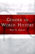 book Gender in World History (00) by Stearns, Peter N [Paperback (2000)]
