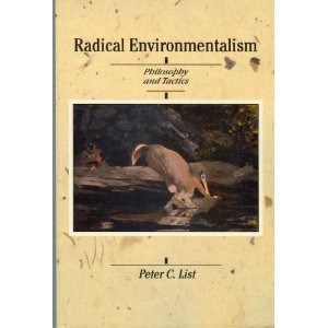 book Radical Environmentalism: Philosophy and Tactics