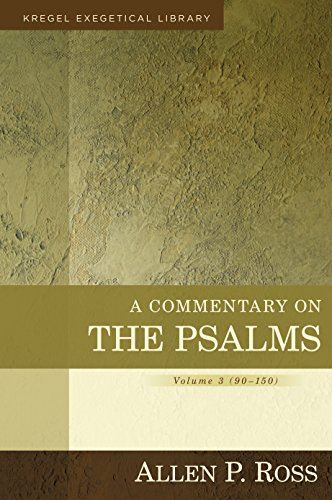 book A Commentary on the Psalms: 90-150 (Kregel Exegetical Library)
