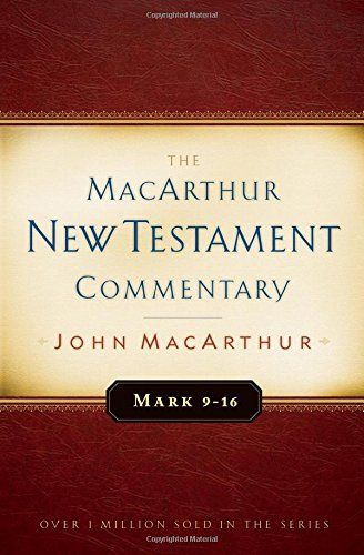 book Mark 9-16 MacArthur New Testament Commentary (Macarthur New Testament Commentary Serie)