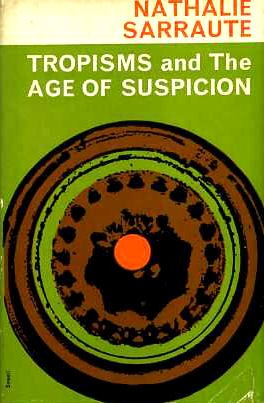 book Tropismes and The Age of Suspicion