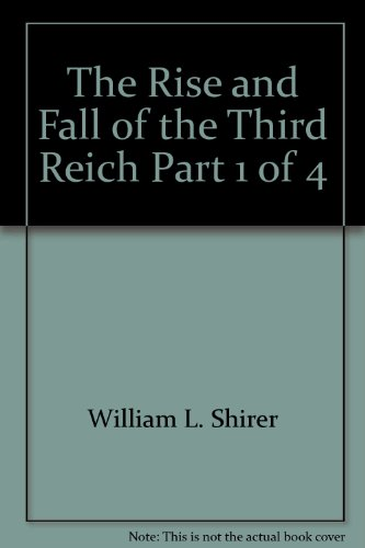 book The Rise and Fall of the Third Reich Part 1 of 4