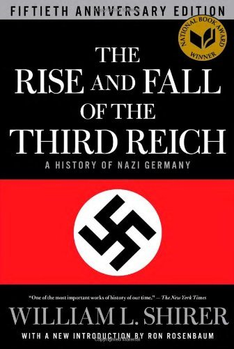 book By William L. Shirer - The Rise and Fall of the Third Reich: A History of Nazi Germany (50 Anv) (9.11.2011)