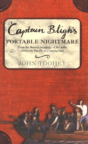 book Captain Bligh\'s Portable Nightmare: From the Bounty to Safety--4,162 Miles Across the Pacific in a Rowing Boat