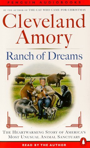 book Ranch of Dreams: The Country\'s Most Unusual Sanctuary, Where Every Animal Has a Story by Amory Cleveland (1997-11-01) Audio Cassette