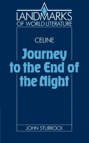 book C\u00E9line: Journey to the End of the Night (Landmarks of World Literature)