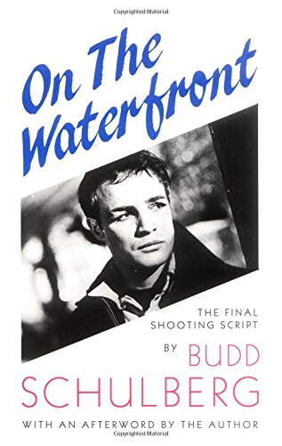 book On the Waterfront: The Final Shooting Script