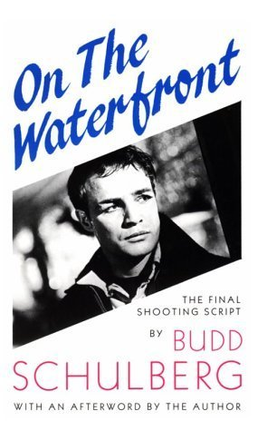 book On the Waterfront: The Final Shooting Script Paperback - October, 1988