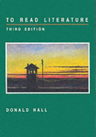 book To Read Literature by Hall,Donald. [1992,3rd Edition.] Paperback