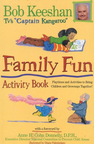 book Family Fun Activity Book: Playtimes and Activities to Bring Children and Grownups Together