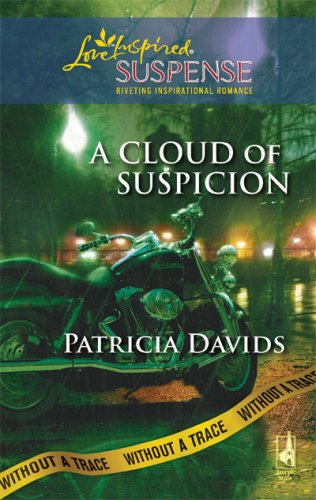 book A Cloud of Suspicion: Without a Trace, Book 4 (Steeple Hill Love Inspired Suspense #144)