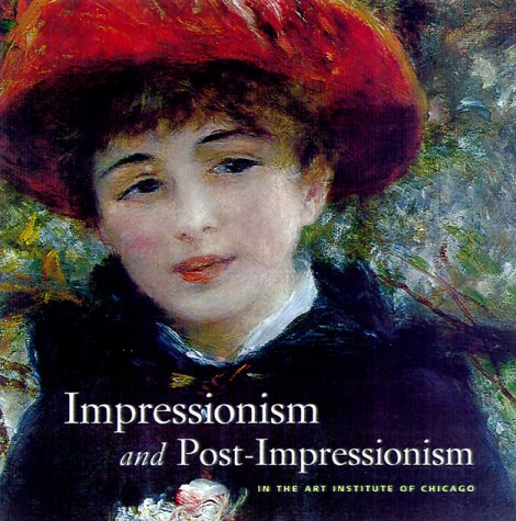 book Impressionism and Post-Impressionism at The Art Institute of Chicago