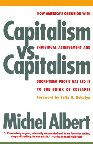 book Capitalism vs. Capitalism: How America\'s Obsession with Individual Achievement and Short-Term Profit has Led It to the Brink of Collapse