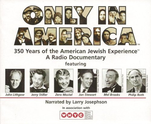 book Only in America: The Story of American Jews - A Radio Documentary