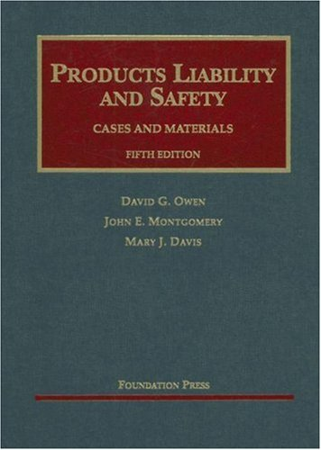 book Products Liability and Safety Cases and Materials, Fifth Edition (University Casebook Series)