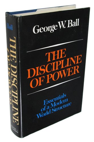 book The Discipline of Power Essentials of a Modern World Structure