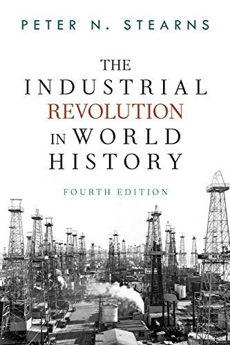 book The Industrial Revolution in World History 4th , Four edition by Stearns, Peter N (2012) Paperback