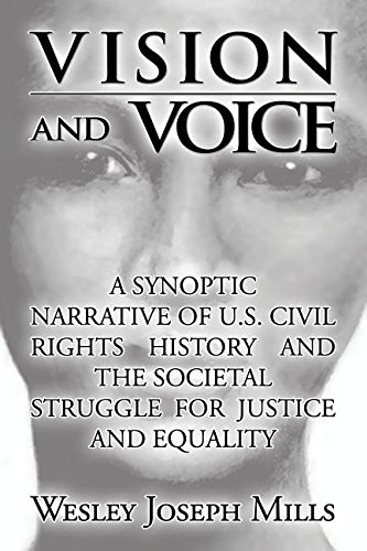 book Vision and Voice: A Synoptic Narrative of U.S. Civil Rights History and the Societal Struggle for Justice and Equality