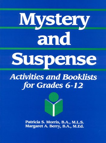 book Mystery and Suspense: Activities and Booklists for Grades 6-12 (Young Adult Reading Activities Library) (Vol 4)