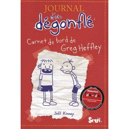 book Journal d\'un degonfle, Tome 1 : Carnet de bord de Greg Heffley : Diary of a Wimpy Kid - Volume 1 (in French) (French Edition)