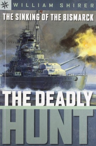 book The Sinking of the Bismarck: The Deadly Hunt by Shirer, William L. (2006) Paperback