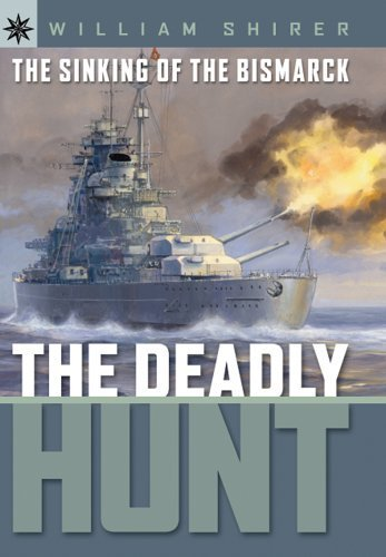 book Sterling Point Books: The Sinking of the Bismarck: The Deadly Hunt by Shirer, William L. (2006) Hardcover