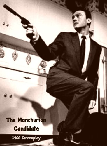 book The Manchurian Candidate. 1962 Screenplay. [Student Loose Leaf Edition]