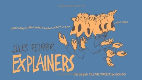 book By Jules Feiffer - Explainers: The Complete Village Voice Strips (1956-1966) (2008-07-02) [Hardcover]