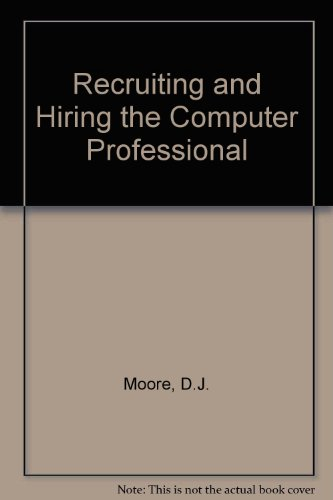 book Recruiting and Hiring the Computer Professional