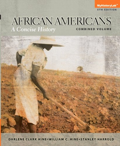 book African Americans: A Concise History, Combined Plus NEW MyHistoryLab with eText -- Access Card Package (5th Edition)