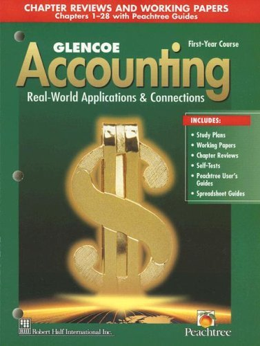 book Glencoe Accounting: 1st Year Course, Chapter Reviews and Working Papers 1-28: 4th (fourth) edition