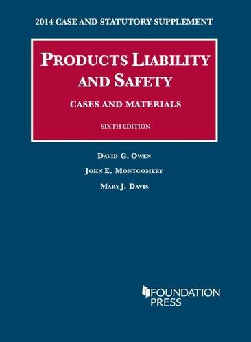 book Products Liability and Safety, Cases and Materials (University Casebook Series)