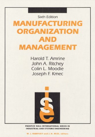 book Manufacturing Organization And Management (6th Edition)