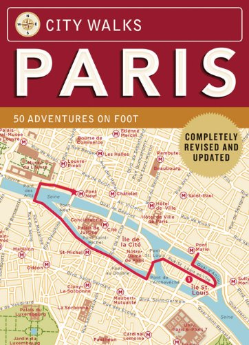 book City Walks: Paris, Revised Edition: 50 Adventures on Foot