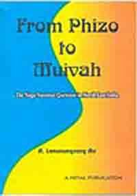 book From Phizo to Muivah: The Naga national question in North-East India