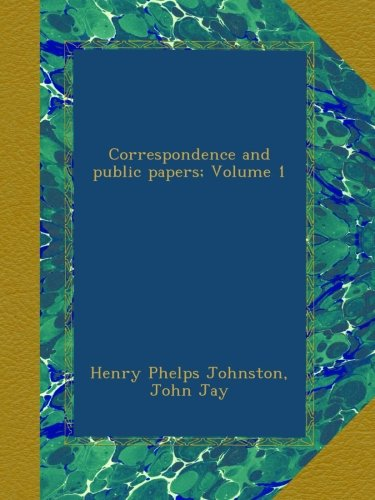 book Correspondence and public papers; Volume 1