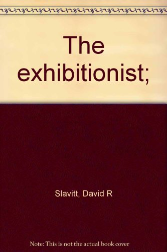 book The exhibitionist;