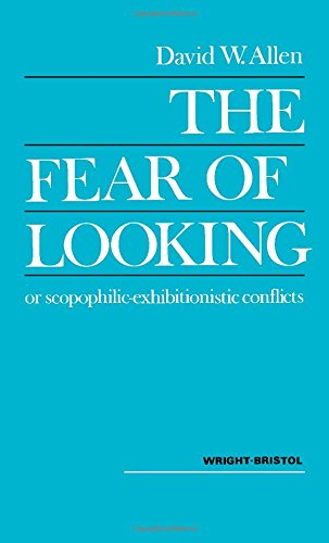 book Fear of Looking or Scopophilic-exhibitionist Conflicts