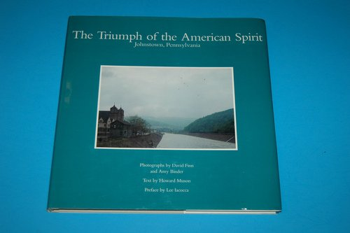 book Triumph of the American Spirit: Johnstown, Pennsylvania