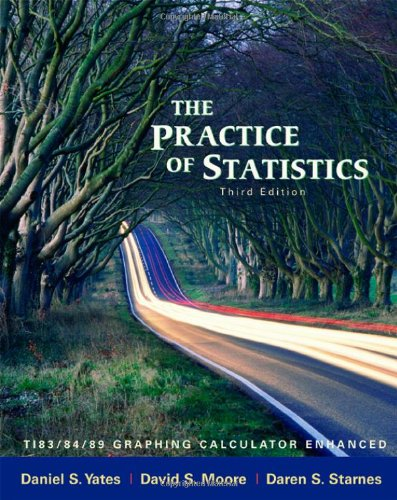 book The Practice of Statistics: TI-83\/84\/89 Graphing Calculator Enhanced