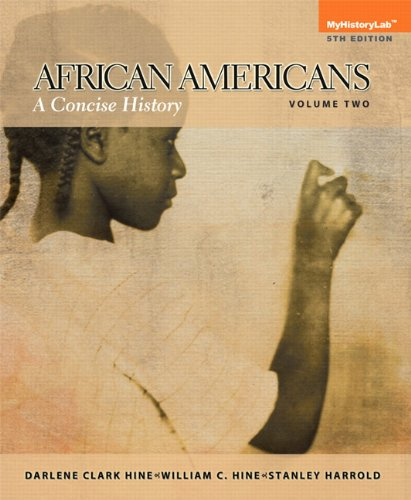 book African Americans: A Concise History,  Volume 2 (5th Edition)