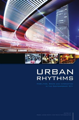 book Urban Rhythms: Mobilities, Space and Interaction in the Contemporary City (Sociological Review Monographs) by Robin James Smith (Editor), Kevin Hetherington (Editor) (1-Nov-2013) Paperback
