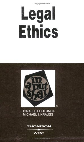 book Legal Ethics in a Nutshell (Nutshell Series)