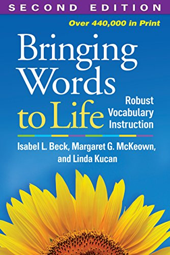 book Bringing Words to Life, Second Edition: Robust Vocabulary Instruction