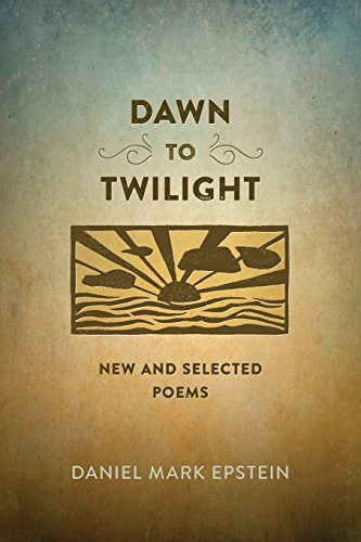 book Dawn to Twilight: New and Selected Poems