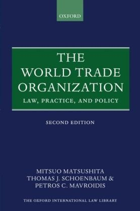 book The World Trade Organization: Law, Practice, and Policy (Oxford International Law Library)