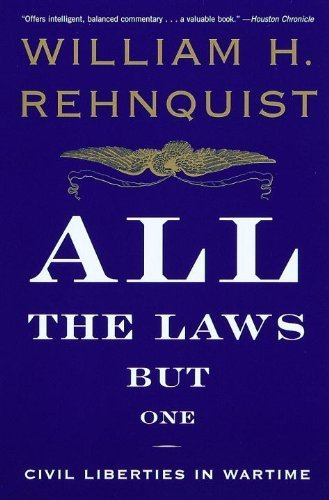 book All the Laws but One: Civil Liberties in Wartime Paperback January 4, 2000
