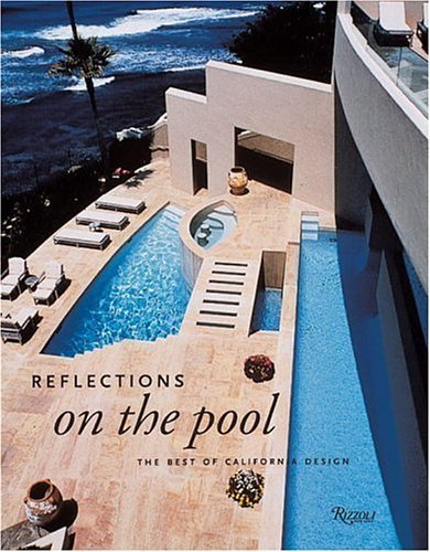 book Reflections on the Pool: California Designs for Swimming by Cleo Baldon, Ib Melchior (1997) Hardcover